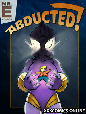 Abducted! - Mr.E